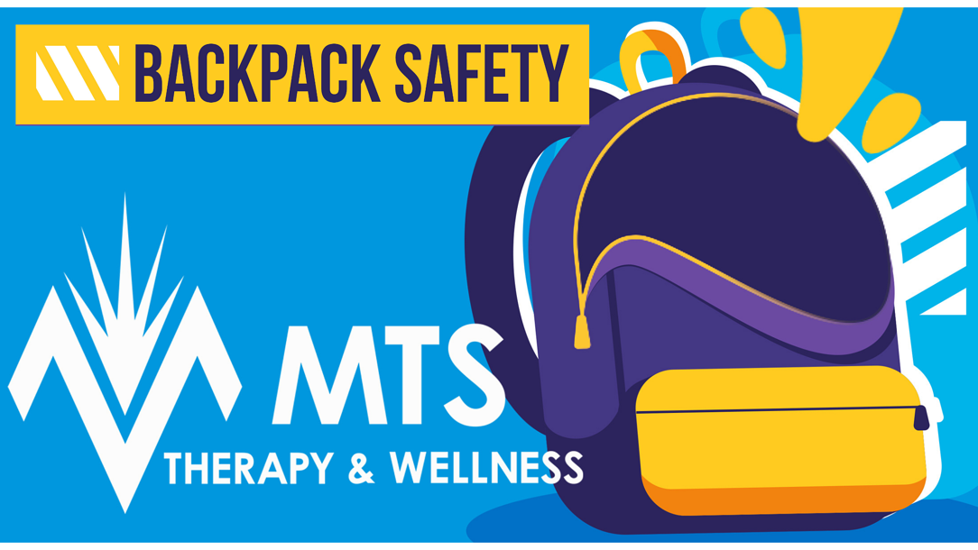 Get Ready for Back to School with MTS: Backpack Safety