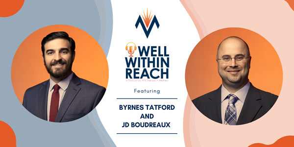 The MTS Well Within Reach Podcast: Featuring Byrnes Tatford