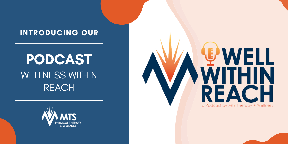 Introducing The MTS Well Within Reach Podcast Channel
