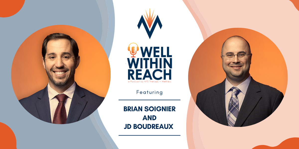 The MTS Well Within Reach Podcast: Featuring Brian Soignier