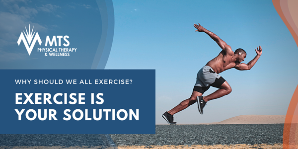 Exercise is your Solution
