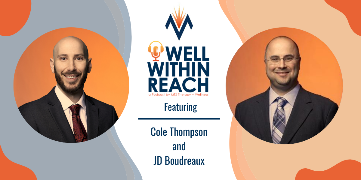 The MTS Well Within Reach Podcast: Featuring Cole Thompson