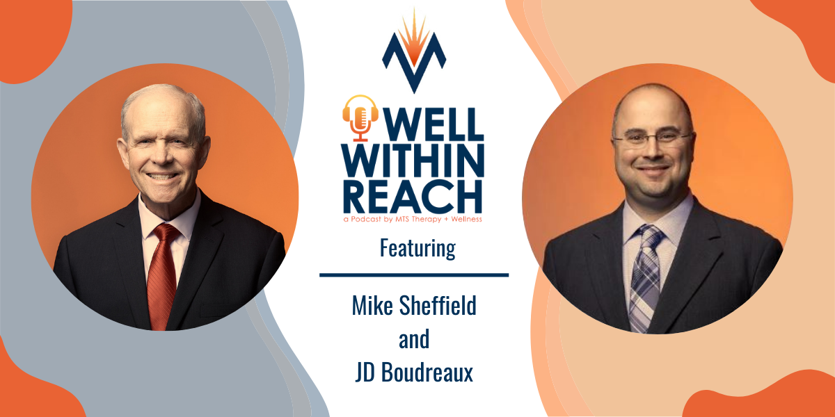 The MTS Well Within Reach Podcast: Featuring Mike Sheffield